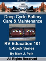 Deep Cycle Battery Care and Maintenance