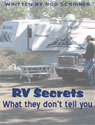 RV Secrets:  What they don't tell you