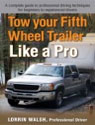 Tow your Fifth Wheel Like a Pro
